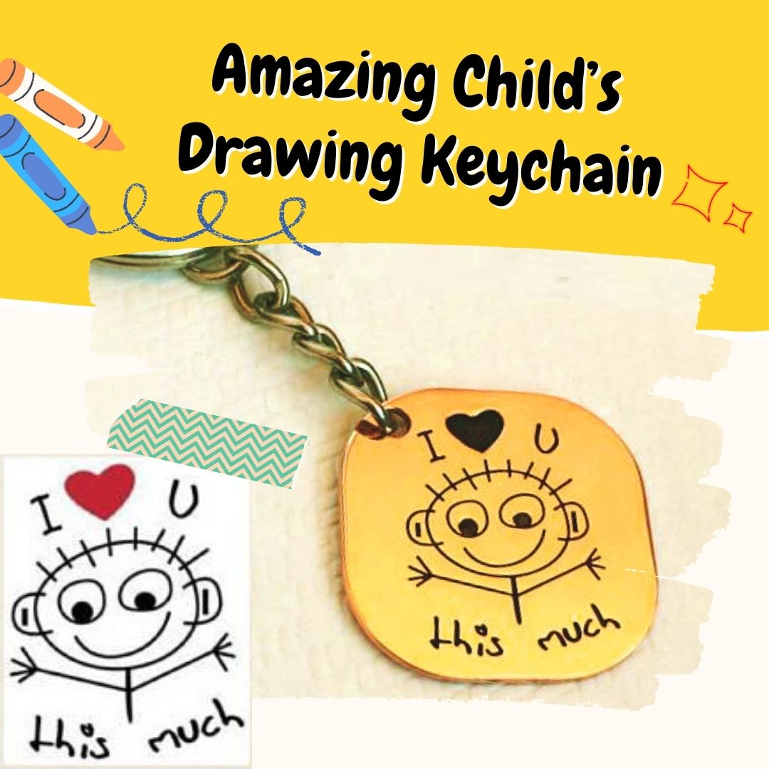 Amazing Child's Drawing Keychain to Preserve Cherished Memories (Gift Ideas 2021)